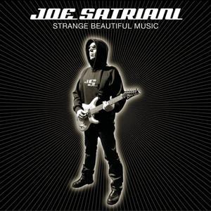 Joe Satriani - Strange Beautiful Music - MP3 Download