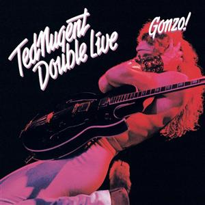 Ted Nugent - Double Live Gonzo - MP3 Download