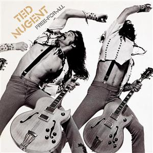 Ted Nugent - Free-For-All - MP3 Download
