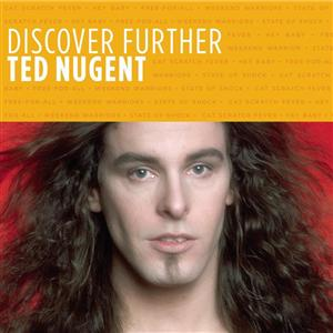 Ted Nugent - Discover Further - MP3 Download