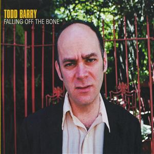 Todd Barry - Falling Off The Bone - MP3 Download