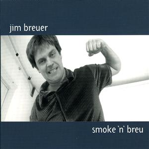 Jim Breuer - Smoke 'N' Breu - MP3 Download