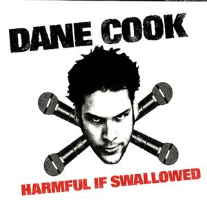 Dane Cook - Harmful If Swallowed - MP3 Download