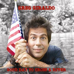 Greg Giraldo - Good Day To Cross A River - MP3 Download