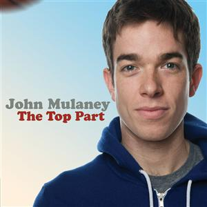 John Mulaney - The Top Part - MP3 Download