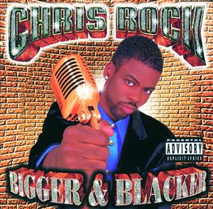 Chris Rock - Bigger & Blacker - MP3 Download