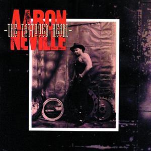 Aaron Neville - The Tattooed Heart - MP3 Download