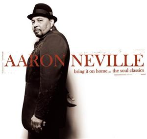 Aaron Neville - Bring It On Home...The Soul Classics - MP3 Download