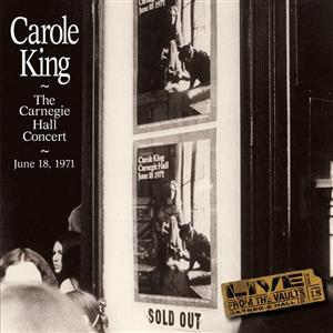 Carole King - The Carnegie Hall Concert June 18, 1971 - MP3 Download