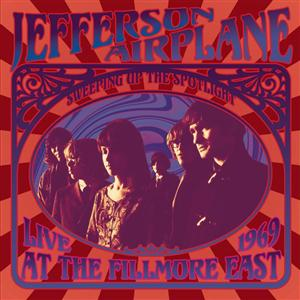 Jefferson Airplane - Sweeping Up the Spotlight - Jefferson Airplane Live at the Fillmore East 1969 - MP3 Download