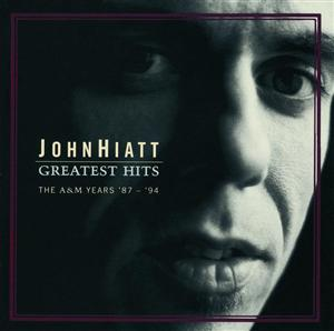 John Hiatt - Greatest Hits: The A&M Years '87- '94 - MP3 Download