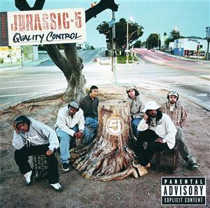 Jurassic 5 - Quality Control (Explicit) - MP3 Download