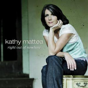 Kathy Mattea - Right Out Of Nowhere - MP3 Download