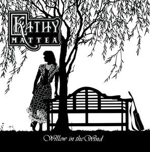 Kathy Mattea - Willow In The Wind - MP3 Download