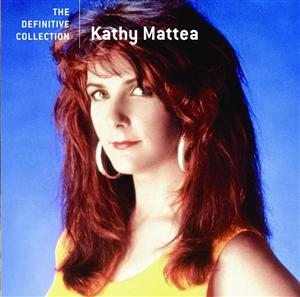 Kathy Mattea - The Definitive Collection - MP3 Download