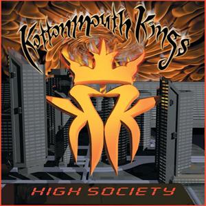 Kottonmouth Kings - High Society - MP3 Download