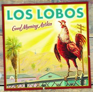 Los Lobos - Good Morning Aztlán - MP3 Download