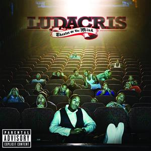 Ludacris - Theater Of The Mind (Explicit) - MP3 Download
