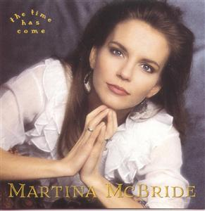 Martina McBride - The Time Has Come - MP3 Download