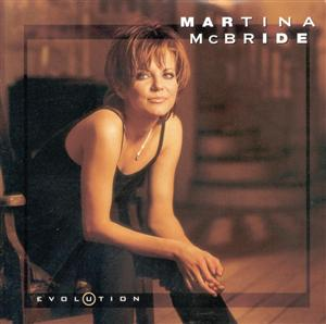 Martina McBride - Evolution - MP3 Download