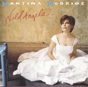 Martina McBride - Wild Angels - MP3 Download