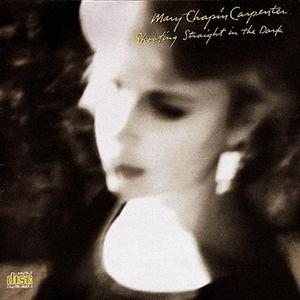 Mary Chapin Carpenter - Shooting Straight In The Dark - MP3 Download