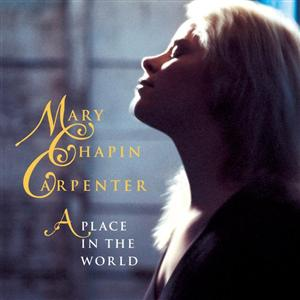 Mary Chapin Carpenter - A Place In The World - MP3 Download
