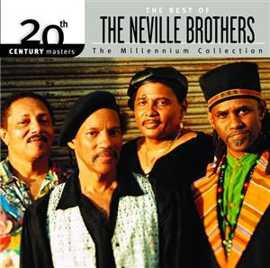 Neville Brothers - The Best Of The Neville Brothers 20th Century Masters The Millennium Collection - MP3 Download