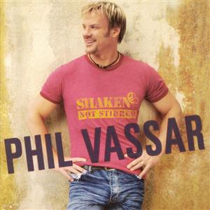 Phil Vassar - Shaken Not Stirred - MP3 Download