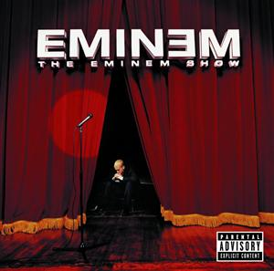 Eminem - The Eminem Show (Explicit) - MP3 Download