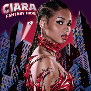 Ciara - Fantasy Ride (w/ Bonus Tracks) - MP3 Download