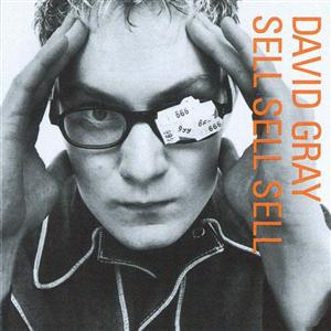 David Gray - Sell, Sell, Sell - MP3 Download