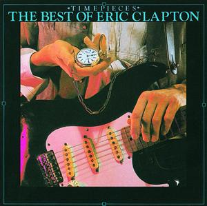 Eric Clapton - Time Pieces: The Best Of Eric Clapton - MP3 Download