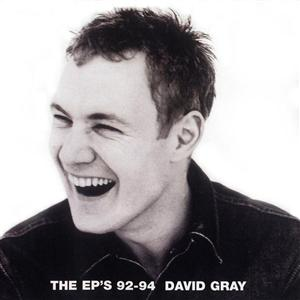 David Gray - The EP's '92-'94 - MP3 Download