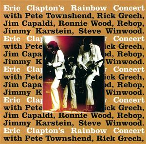 Eric Clapton - Eric Clapton's Rainbow Concert - MP3 Download