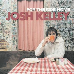 Josh Kelley - For The Ride Home - MP3 Download