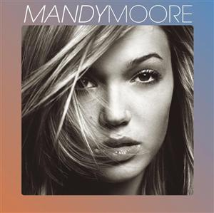 Mandy Moore - Mandy Moore - MP3 Download