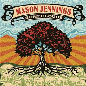 Mason Jennings - Boneclouds - MP3 Download