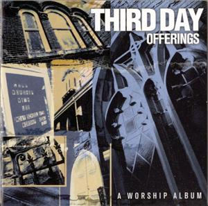 Third Day - Offerings: A Worship Album - MP3 Download