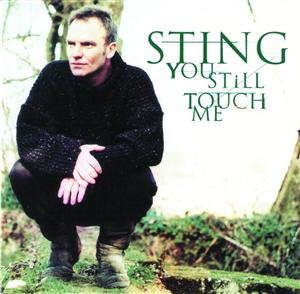 Sting - You Still Touch Me - MP3 Download