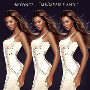 Beyoncé - Me, Myself And I - MP3 Download