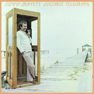 Jimmy Buffett - Coconut Telegraph - MP3 Download