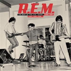 R.E.M. - And I Feel Fine.....The Best Of The IRS Years 82-87 - MP3 Download