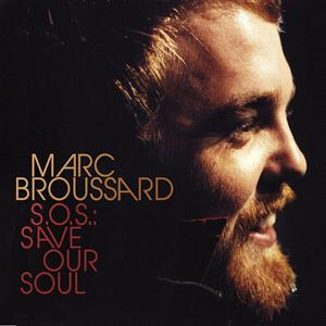 Marc Broussard - S.O.S.: Save Our Soul - MP3 Download