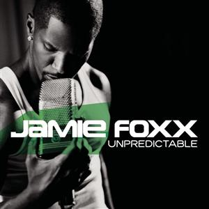 Jamie Foxx - Unpredictable (Edited) - MP3 Download