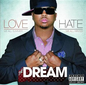 The-Dream - Lovehate - Explicit Version - MP3 Download