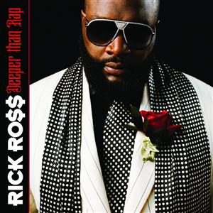 Rick Ross - Deeper Than Rap (Edited) - MP3 Download