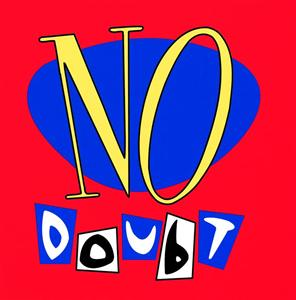 No Doubt - No Doubt - MP3 Download