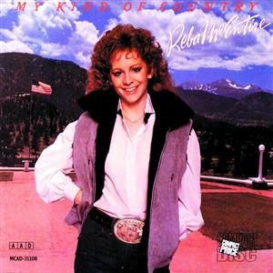 Reba McEntire - My Kind Of Country - MP3 Download