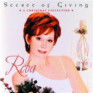 Reba McEntire - Secret Of Giving: A Christmas Collection - MP3 Download